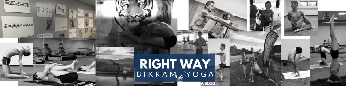 RIGHT WAY BIKRAM YOGA